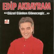 Edip Akbayram: Güzel Günler Göreceğiz - CD