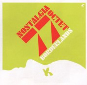 Nostalgia 77 Octet: Borderlands - CD