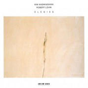 Kim Kashkashian, Robert Levin: Elegies - CD