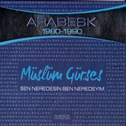 Müslüm Gürses: Sen Neredesin Ben Neredeyim - CD