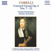 Capella Istropolitana: Corelli: Concerti Grossi, Op. 6, Nos. 7-12 - CD