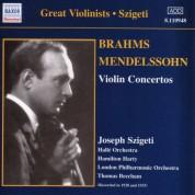 Joseph Szigeti: Brahms & Mendelssohn: Violin Concertos (Szigeti) (1928, 1933) - CD