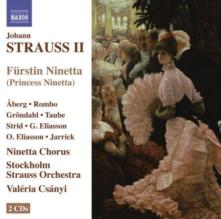 Valeria Csanyi: Strauss II: Furstin Ninetta - CD