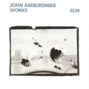 John Abercrombie: Works - Plak