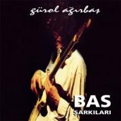 Gürol Ağırbaş: Bas Şarkıları 1 - CD