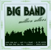 Çeşitli Sanatçılar: Big Band Million Sellers - CD