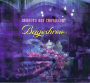 Subroto Roy Chowdhukry: Bageshree - CD