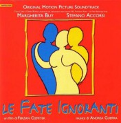 Çeşitli Sanatçılar: OST - Le Fate Ignoranti - CD