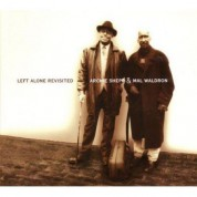 Mal Waldron, Archie Shepp: Left Alone Revisited - CD