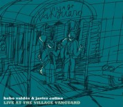 Bebo Valdes, Javier Colina: Live At The Village Vanguard - CD