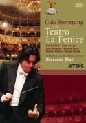 Patrizia Ciofi, Sonia Ganassi, Orchestra del Teatro La Fenice, Coro del Teatro La Fenice, Riccardo Muti: Gala Reopening Of The Teatro La Fenice - DVD