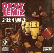 Okay Temiz: Green Wave - CD