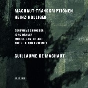 The Hilliard Ensemble: Heinz Holliger: Machaut-Transkriptionen - CD