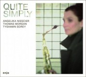 Angelika Niescier: Quite Simply - CD