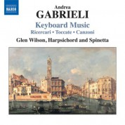 Glen Wilson: Gabrieli: Keyboard Music - CD