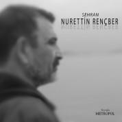 Nurettin Rençber: Sehran - CD