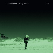 David Torn: Only Sky - CD