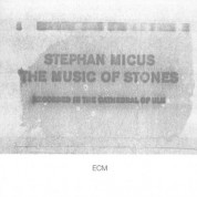 Stephan Micus: The Music Of Stones - CD