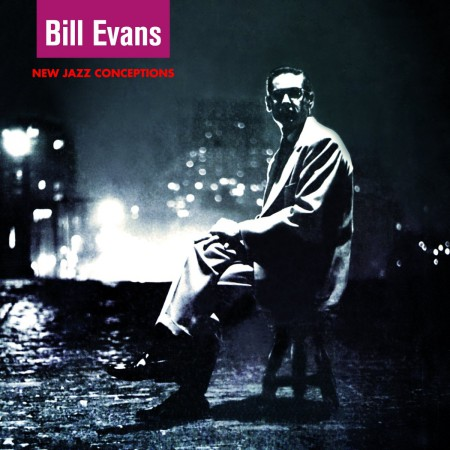 Bill Evans: New Jazz Conceptions + 6 Bonus Tracks! - CD