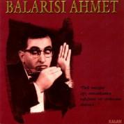 Balarısı Ahmet - CD