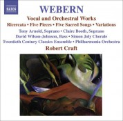Robert Craft: Webern, A.: Vocal and Orchestral Works - 5 Pieces / 5 Sacred Songs / Variations / Bach-Musical Offering: Ricercar - CD