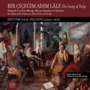 Seyit Yöre, Ayça Aytuğ: Bir Çiçeğim Adım Lale The Song Of Tulip - CD