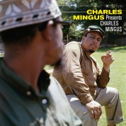 Charles Mingus: Presents Charles Mingus (Photographs By William Claxton in Deluxe Gatefold Edition) - Plak