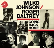 Wilko Johnson, Roger Daltrey: Going Back Home - CD