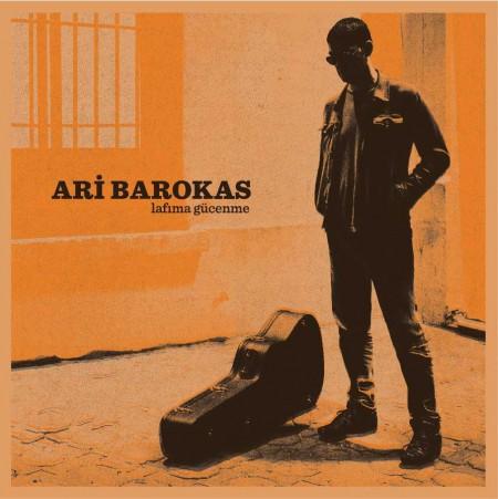 Ari Barokas: Lafıma Gücenme - Plak