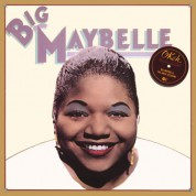 Big Maybelle: The Okeh Sessions - Plak
