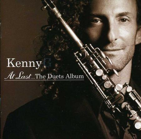 Kenny G, Çeşitli Sanatçılar: At Last... the Duets Album - CD