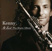 Kenny G, Çeşitli Sanatçılar: At Last... the Duets Album - CD