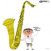 Dexter Gordon: Daddy Plays The Horn - Plak