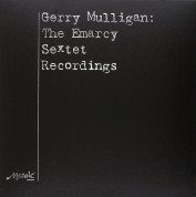 Gerry Mulligan: The Emarcy Sextet Recordings - Plak