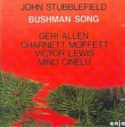 John Stubblefield: Bushman Song - CD