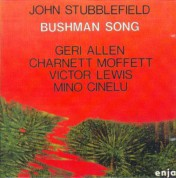 John Stubblefield: Bushman Song - CD