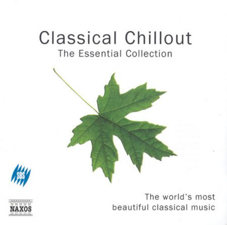 Classical Chillout - The Essential Collection - CD