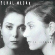 Zuhal Olcay: İki Çift Laf - CD