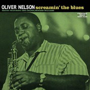 Oliver Nelson: Screamin' the Blues  (200 g.) - Plak