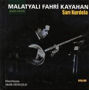 Malatyalı Fahri Kayahan: Sarı Kurdela - CD