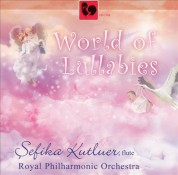 Sefika Kutluer: World of Lullabies - CD