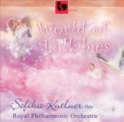 Sefika Kutluer: World of Lullabies - CD