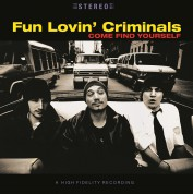 Fun Lovin' Criminals: Come Find Yourself - Plak