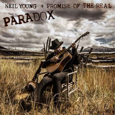 Neil Young, Promise Of The Real: Paradox (Soundtrack) - Plak