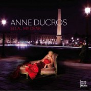 Anne Ducros: Ella... My Dear - CD