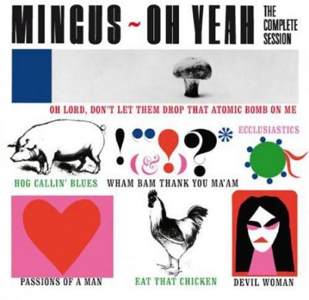 Charles Mingus: Oh Yeah + 4 Bonus Tracks - CD