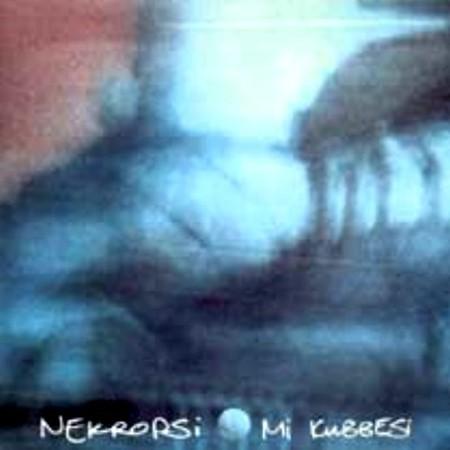 Nekropsi: Mi Kubbesi - CD