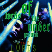 Lords of the Underground: Here Come The Lords - Plak