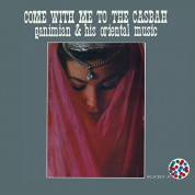 Ganimian & His Oriental Music: Come With Me To The Casbah - Plak