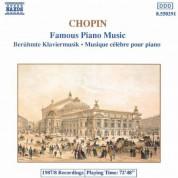 Chopin: Famous Piano Music - CD
